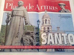 """""""Local boy makes good."""" This week Pope Francis announced that me would promote Junípero Serra to sainthood this year. Serra was a Franciscan friar who came from Spain and established a missions, churches, and a college in Querétaro, before going to California and establishing missions there."""